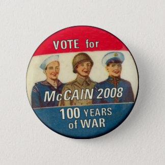 McCain 100 Years of War Button