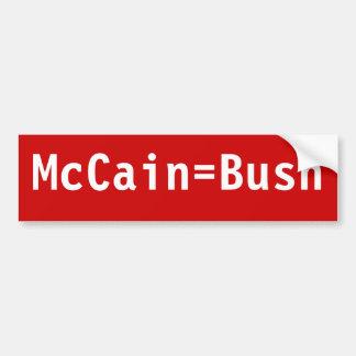 McCain=Bush Bumper Sticker