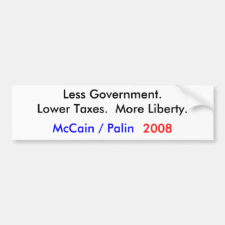 McCain/Palin 2008 = Less Government Bumper Sticker