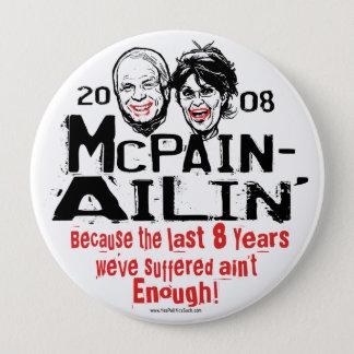 McPain Ailin' 2008 4 Inch Round Button