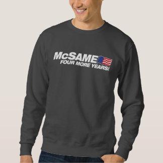 McSame McCain Sweatshirt