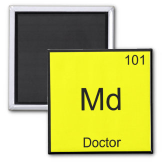 Md - Doctor Chemistry Element Symbol Funny Medical Square Magnet