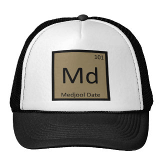 Md - Medjool Date Chemistry Periodic Table Symbol Trucker Hat