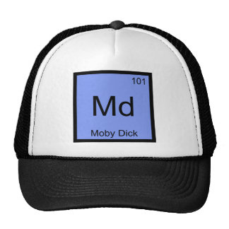 Md - Moby Dick Chemistry Element Symbol Funny Tee Trucker Hat