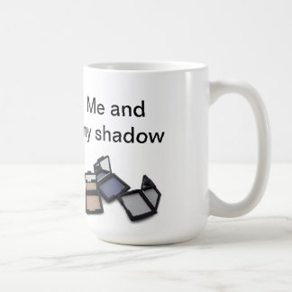 """Me and my shadow"" mug - with eyeshadow picture."