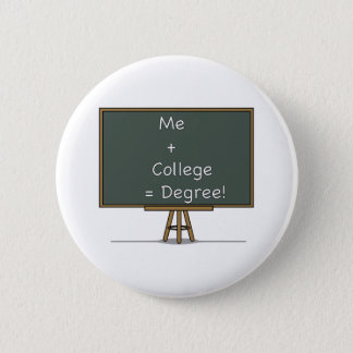 Me + College = Degree Button