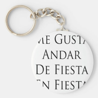 Me Gusta Andar De Fiesta En Fiesta Basic Round Button Keychain