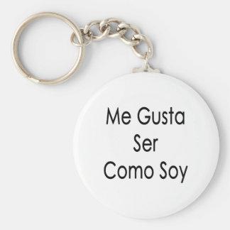 Me Gusta Ser Como Soy Basic Round Button Keychain
