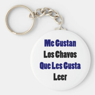 Me Gustan Los Chavos Que Les Gusta Leer Keychains