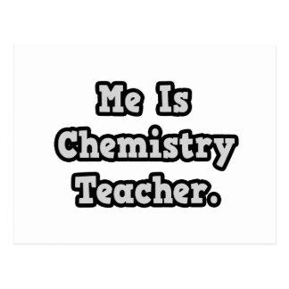 Me Is Chemistry Teacher Postcard