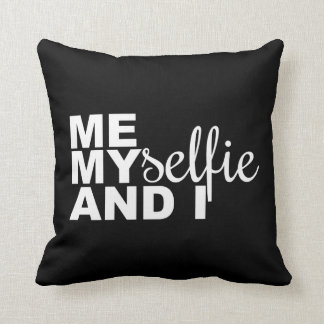 Me Myselfie and I Funny Selfie Throw Pillow