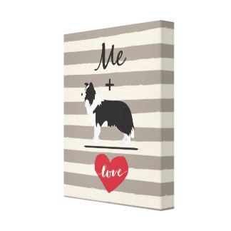 Me plus Border Collie equal Love Wrapped Canvas
