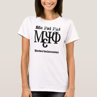 Me Psi Phi Lady Tee's T-Shirt