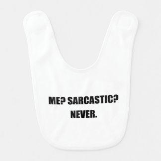 Me Sarcastic Never Bib