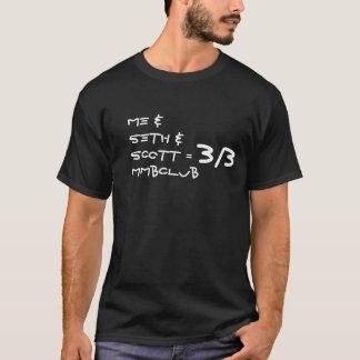 Me & Seth & Scott = 3/3 MMBClub shirt