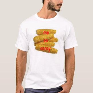 me so corny T-Shirt