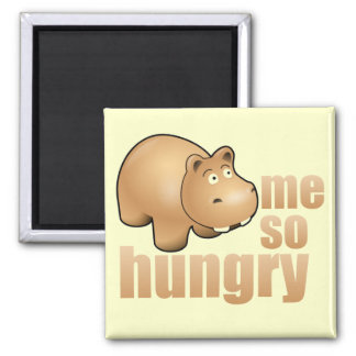 me so hungry funny hippo refrigerator magnet