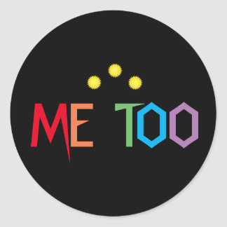 ME TOO in Rainbow Colors Stickers