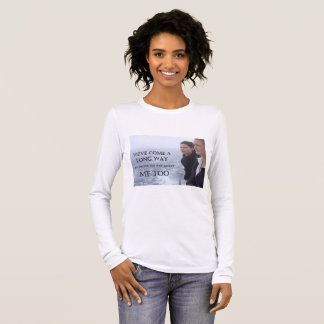 ME TOO LONG SLEEVE T-Shirt