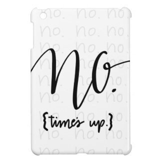 Me Too Movement Inspired No Times Up Case For The iPad Mini