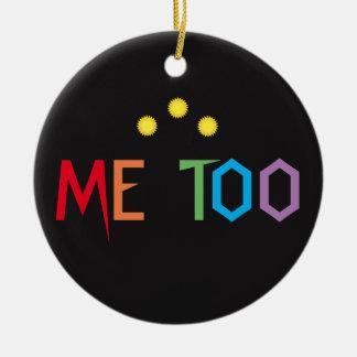 Me Too Rainbow Ornament
