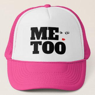 Me Too Trucker Hat