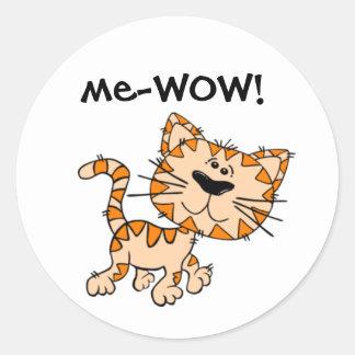 Me-WOW, Meow, Good Job, Wow! Cute Kitty Cat Classic Round Sticker