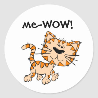 Me-WOW, Meow, Good Job, Wow! Cute Kitty Cat Round Sticker