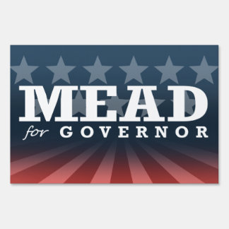 MEAD FOR GOVERNOR 2014 SIGN