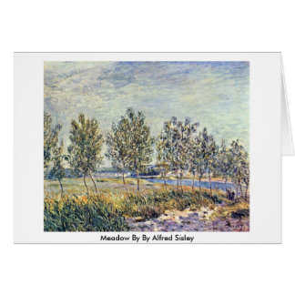 Meadow By By Alfred Sisley Card