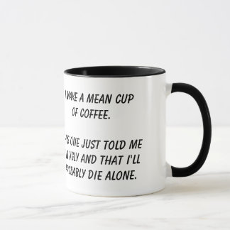 """Mean Cup of Coffee"" mug"