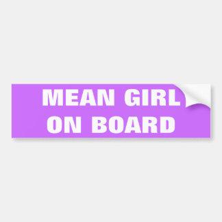 MEAN GIRL ON BOARD BUMPER STICKER