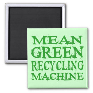 Mean Green Magnet