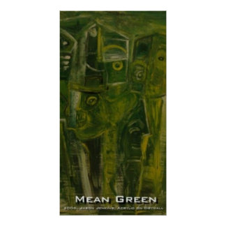 MEAN GREEN POSTER