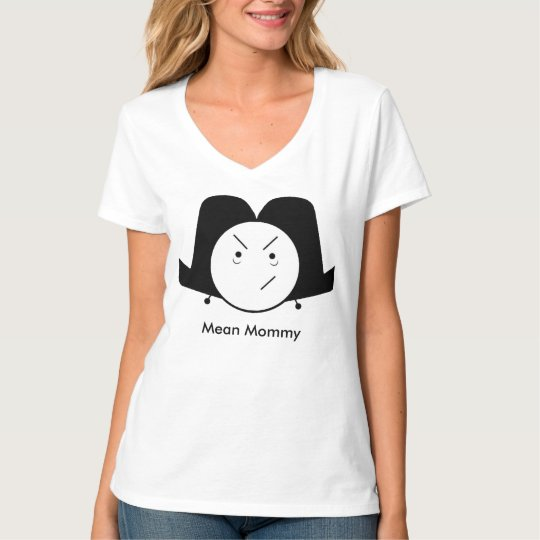 Mean Mommy T-shirt