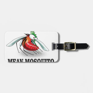 mean mosquito bag tag