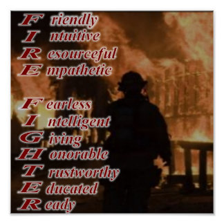 Meaning of a Fire Fighter Poster