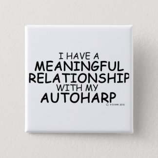 Meaningful Relationship Autoharp 2 Inch Square Button