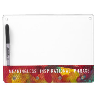 Meaningless Inspirational Phrase Dry Erase Board With Keychain Holder