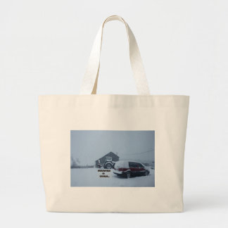 Meanwhile in Canada... Large Tote Bag