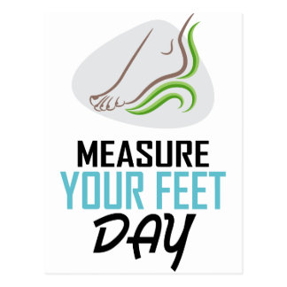 Measure Your Feet Day - Appreciation Day Postcard