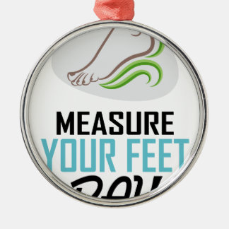 Measure Your Feet Day - Appreciation Day Silver-Colored Round Ornament