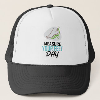 Measure Your Feet Day - Appreciation Day Trucker Hat