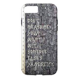 Measure your worth iPhone 7 case