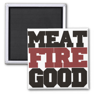 Meat fire GOOD Square Magnet