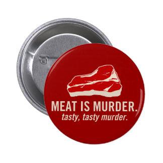 Meat is Murder, Tasty Murder 2 Inch Round Button