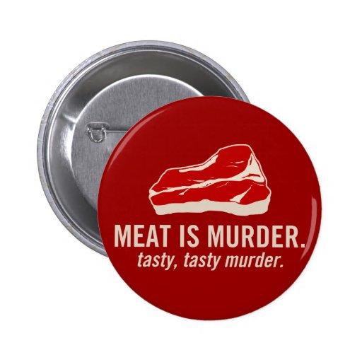 Meat is Murder, Tasty Murder Buttons