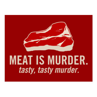 Meat is Murder, Tasty Murder Postcard
