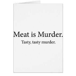 Meat Is Murder Tasty Tasty Murder Greeting Card