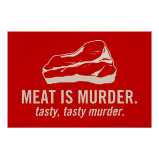 Meat is Murder, Tasty Tasty Murder Poster